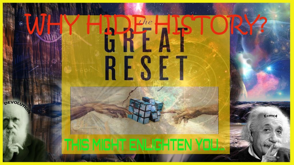 Episode 4: THE GREAT RESET: Why Hide History? This Might Enlighten You...