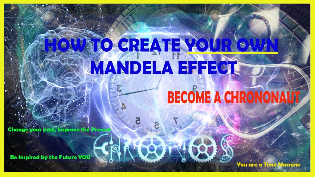 Episode 5: Time Travel Step by Step: Self Inspire with your OWN Mandela Effect