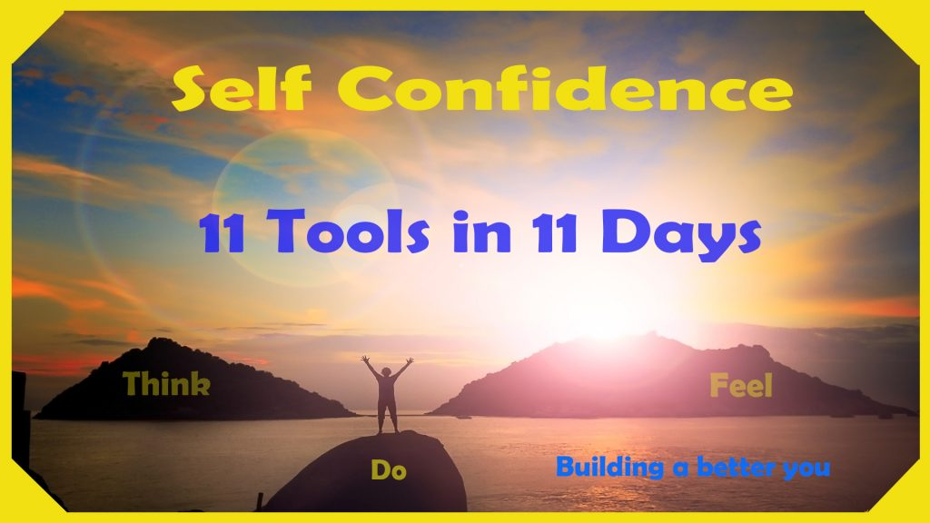 Episode 11: Self Confidence; 11 tools in 11 days = No More Negative Thoughts